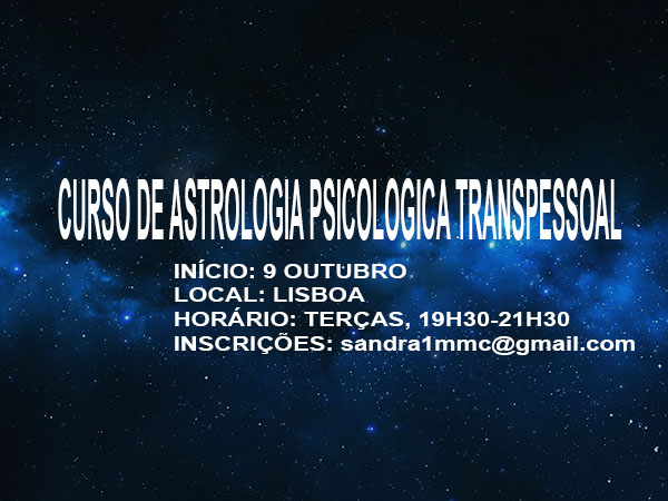 Novo curso de Astrologia Psicológica Transpessoal | 9 de outubro | Lisboa