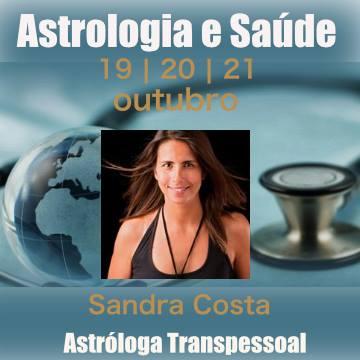 Astrologia e Saúde | 19, 20 e 21 de outubro | São João da Madeira