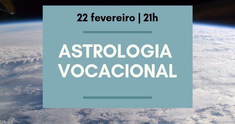 Astrologia Vocacional – São João da Madeira