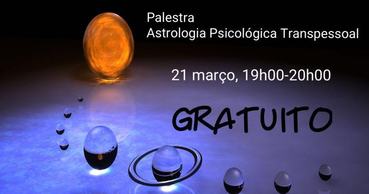 Palestra gratuita sobre Astrologia Psicológica Transpessoal