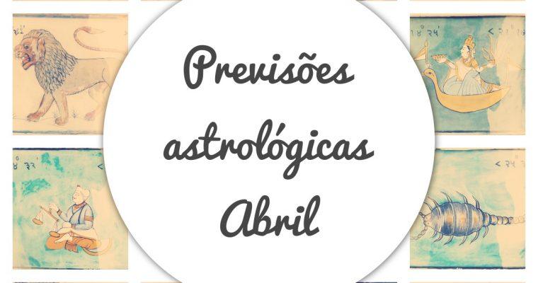 Previsões astrológicas do mês de abril de 2021
