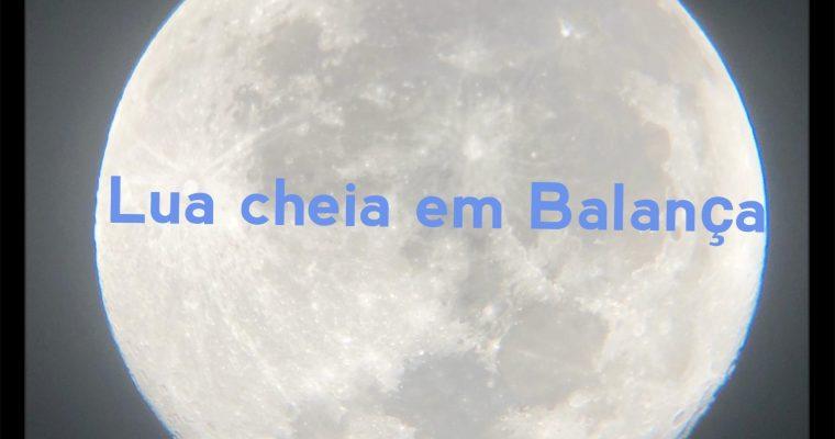 LUA CHEIA EM BALANÇA