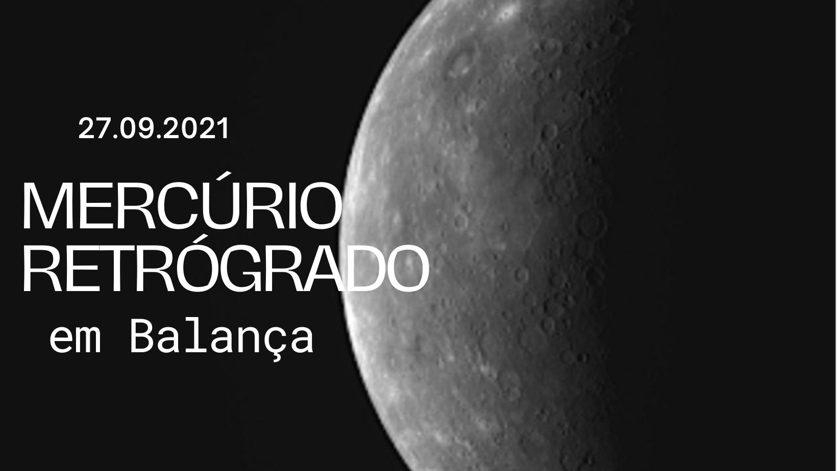 MERCÚRIO RETRÓGRADO EM BALANÇA